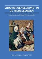 Vrouwengeneeskunst in de middeleeuwen