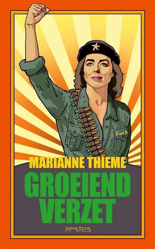 Groeiend verzet - Marianne Thieme |