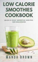 Low Calorie Smoothies Cookbook