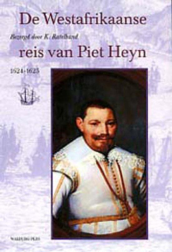 Werken uitgegeven door de Linschoten-Vereeniging - De Westafrikaanse reis van Piet Heyn - K. Ratelband |