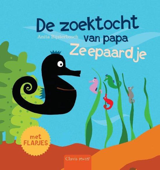 De zoektocht van papa zeepaardje - Anita Bijsterbosch |