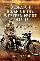Despatch Rider on the Western Front, 1915–18