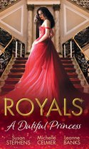 Royals: A Dutiful Princess: His Forbidden Diamond / Expectant Princess, Unexpected Affair / Royal Holiday Baby