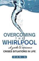 Overcoming the whirlpool