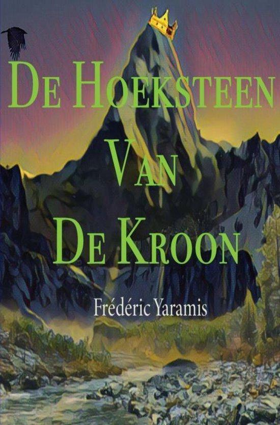 De Hoeksteen Van De Kroon - Frédéric Yaramis pdf epub