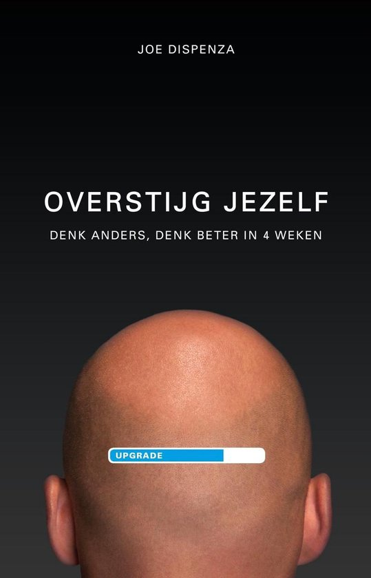 Overstijg jezelf - Joe Dispenza |