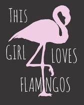 This Girl Loves Flamingos