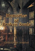 Memories of Broken Souls