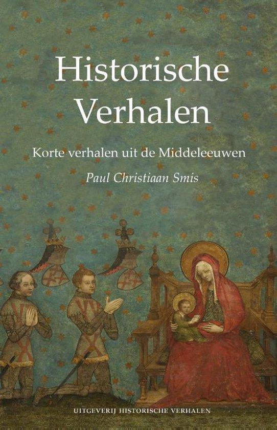 Historische Verhalen  -   Korte verhalen uit de Middeleeuwen