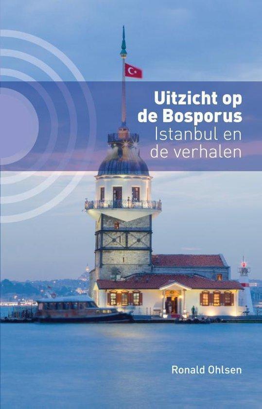 Boek cover Uitzicht op de Bosporus van Ronald Ohlsen (Paperback)