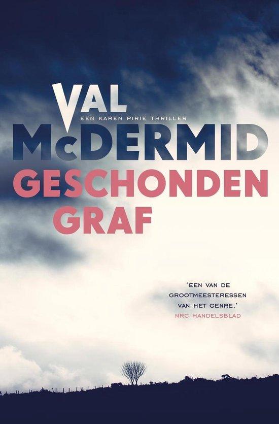 Karen Pirie - Geschonden graf - Val McDermid |