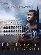 Een gladiator sterft slechts één keer