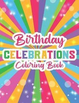 Birthday Celebrations Coloring Book