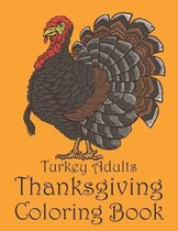 Turkey Adults Thanksgiving Coloring Book