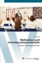 Motivation und Fremdsprachenunterricht
