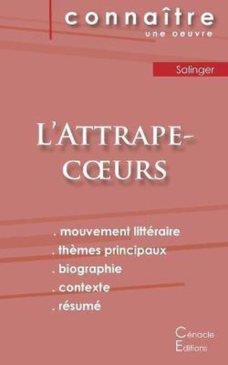 Fiche de lecture L'Attrape-coeurs de Salinger (analyse litteraire de reference et resume complet)