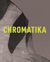 The Chromatika / Die Chromatika