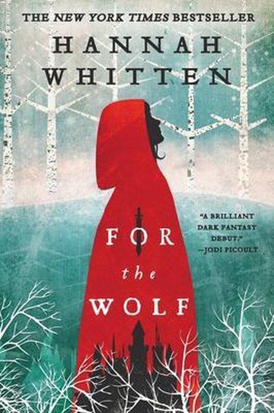 Boek cover For the Wolf van Hannah Whitten (Paperback)