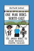 One Man Rides North-East