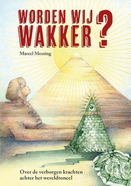Boek cover Worden Wij Wakker? van Marcel Messing (Paperback)
