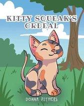 Kitty Squeak's Ordeal
