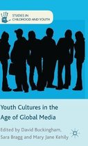 Youth Cultures in the Age of Global Media