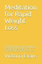 Meditation for Rapid Weight Loss
