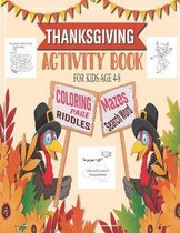 Thanksgiving Activity Book For Kid Age 4-8 - Coloring Page-Riddles-Mazes-Search Word