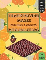 Thanksgiving Mazes - for Kids and Adults - with Solutions
