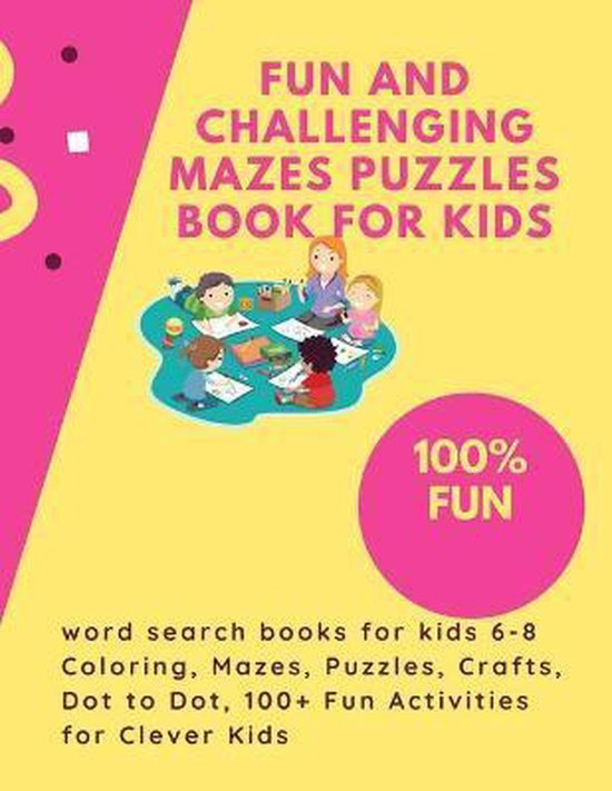 Fun and Challenging Mazes Puzzles book for kids