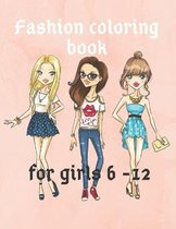 Fashion Coloring Books For Girls 6 - 12