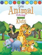 Cute Animal Coloring Book for Kids: Kids Coloring and Activity Book