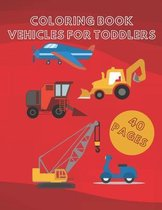 Coloring Book Vehicles for Toddlers