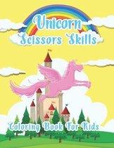 Unicorn Scissor Skills Coloring Book For Kids