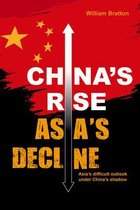 China's Rise, Asia's Decline
