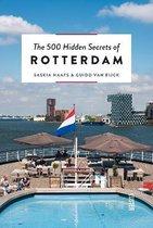 500 Hidden Secrets of Rotterdam
