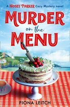 Murder on the Menu (A Nosey Parker Cozy Mystery, Book 1)