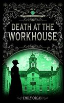 Death at the Workhouse