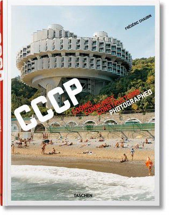 Boek cover Frederic Chaubin. CCCP. Cosmic Communist Constructions Photographed van Frederic Chaubin (Hardcover)