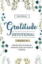 Gratitude Devotional: 2 Books in 1