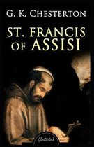 Saint Francis of Assisi: Illustrated