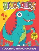 Dinosaurs Coloring Book for Kids Ages 2-4: Cute Dinosaur Coloring Book for Boys, Girls, Toddlers, Preschoolers, Great Gift for kids Ages 2-4 (Dinosaur