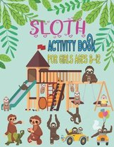 Sloth activity book for Girls ages 8-12