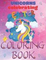 Unicorns Celebrating Easter Coloring Book