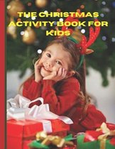 The Christmas Activity Book for Kids: Ages 6-10