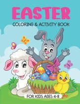 Easter Coloring And Activity Book: A Fun Easter Book For Kids Ages 4-8