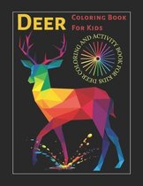 Deer Coloring Book For Kids Dear Coloring And Activity Book For Kids