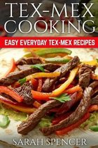 Tex Mex Cooking