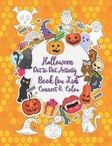 Halloween Dot to Dot Activity Book for Kids Connect & Color