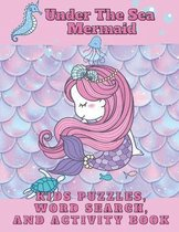Under the Sea Mermaid Kids Puzzles Word Search and Activity Book
